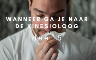Wanneer ga je naar de kinesioloog – deel 5