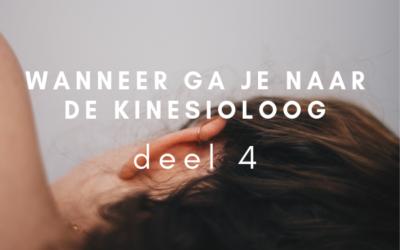 Wanneer ga je naar de kinesioloog – deel 4
