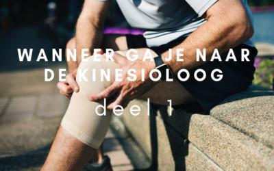 Wanneer ga je naar de kinesioloog – deel 1