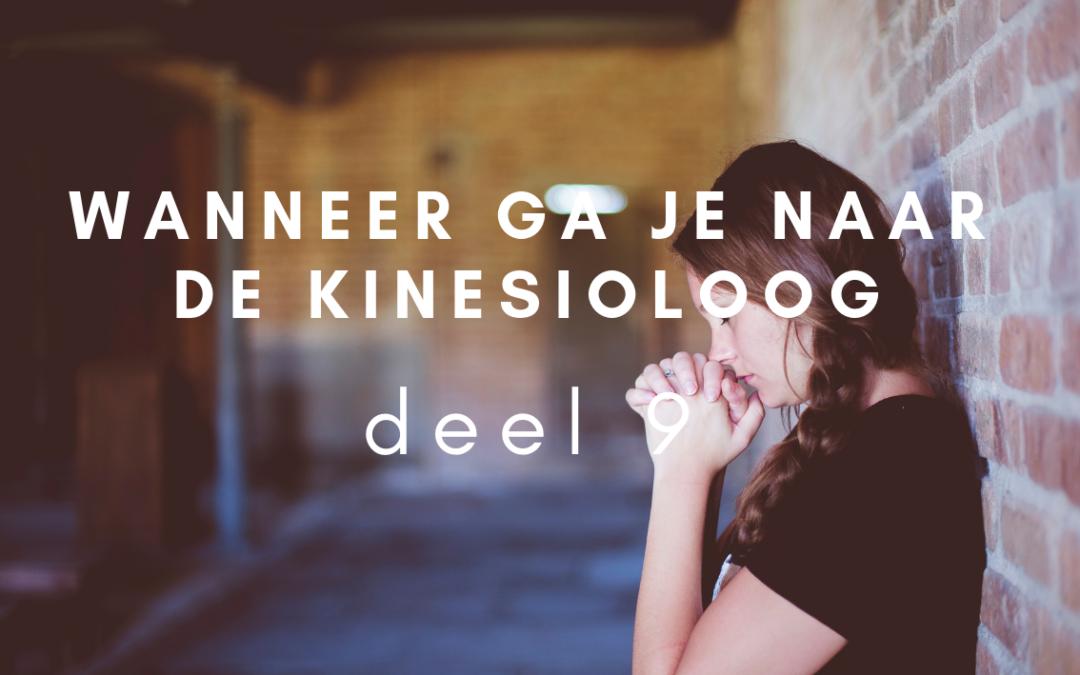 Wanneer ga je naar de kinesioloog – deel 9
