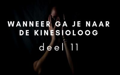 Wanneer ga je naar de kinesioloog – deel 11